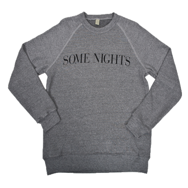 Grey Some Nights Sweatshirt