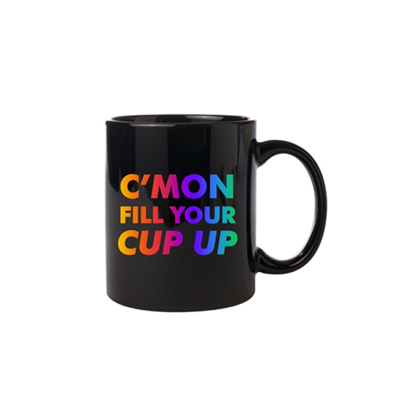 Fill Your Cup Mug