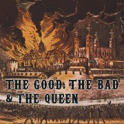 The Good, The Bad and The Queen CD