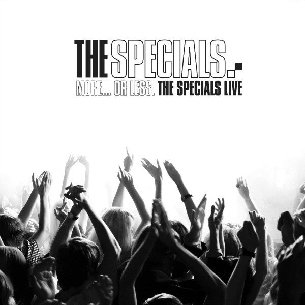 More...Or Less. The Specials Live 2LP