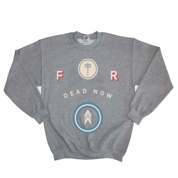 Dead Now Sweatshirt