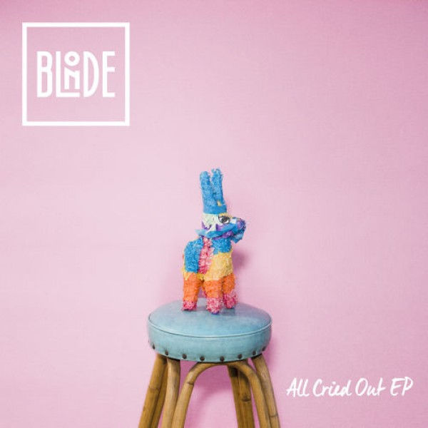 Blonde All Cried Out EP