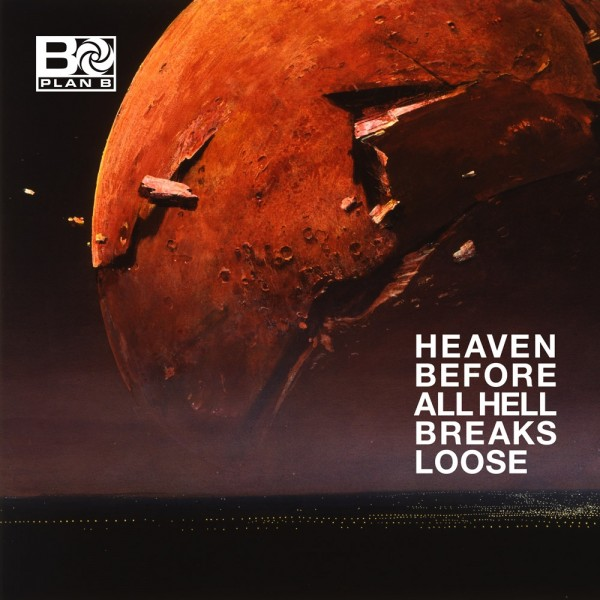 Heaven Before All Hell Breaks Loose CD - Plan B