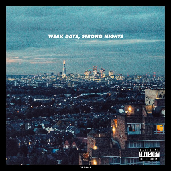 Weak Days, Strong Nights - Digital EP