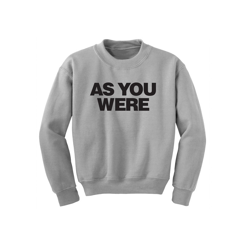 As You Were Sweatshirt - Liam Gallagher Official Store