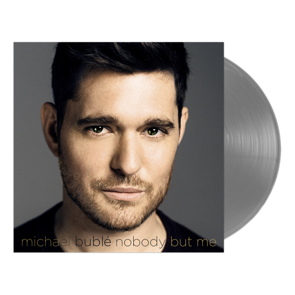 Michael Buble Nobody But Me Silver Vinyl