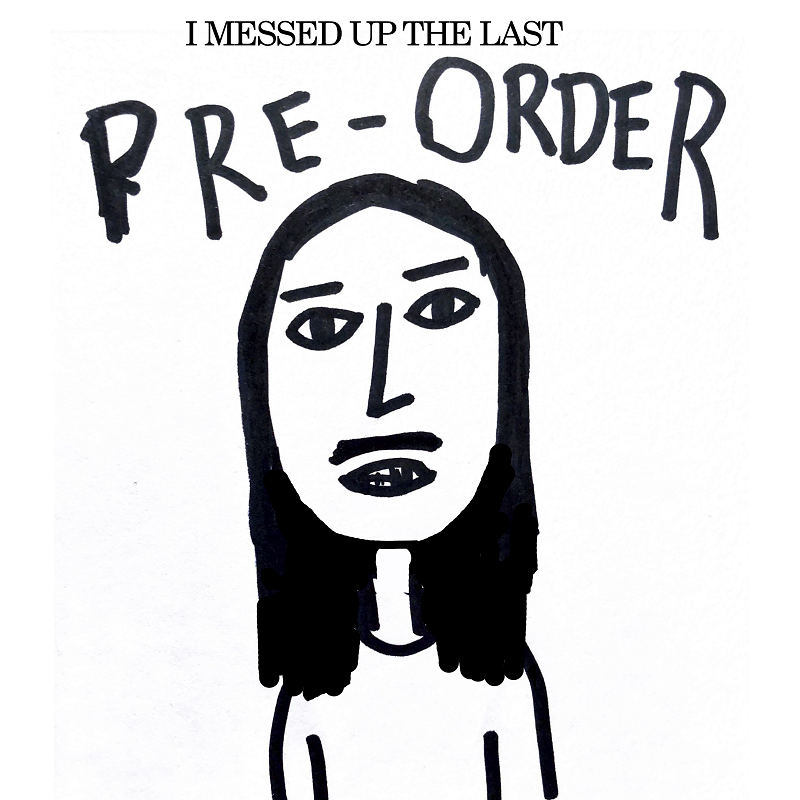 I Messed Up The Last Pre-Order - CD Album